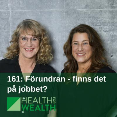 161: Förundran – finns det på jobbet?