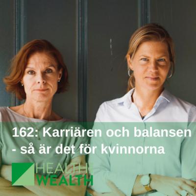 162: Karriären och balansen – så är det för kvinnorna