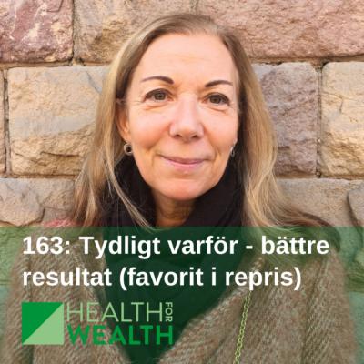 163: Tydligt varför – bättre resultat (favorit i repris)