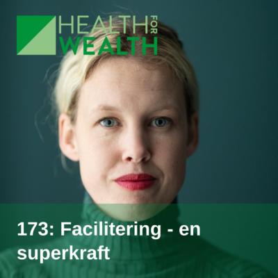 173: Facilitering – en superkraft