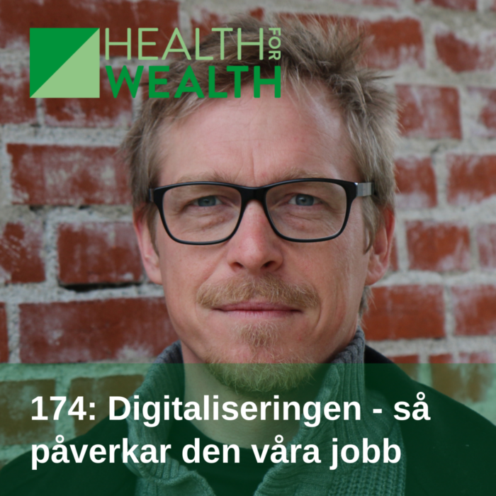174 Digitaliseringen - så påverkar den våra jobb