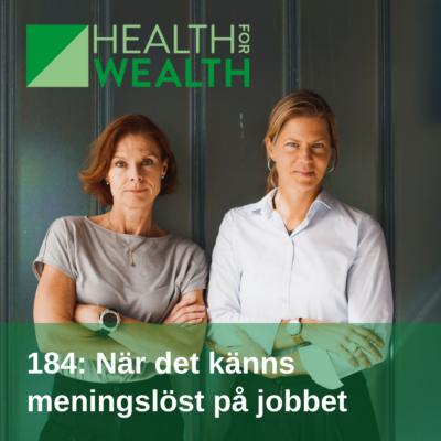 184: När det känns meningslöst på jobbet (repris)
