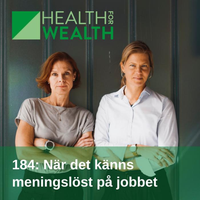 184 - När det känns meningslöst på jobbet