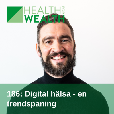 186 Digital hälsa - en trendspaning