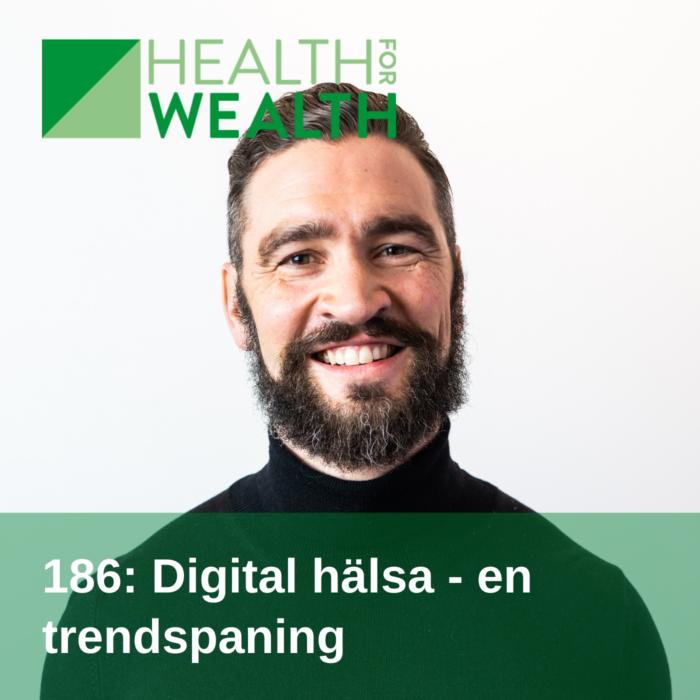 186 Digital hälsa - en trendspaning
