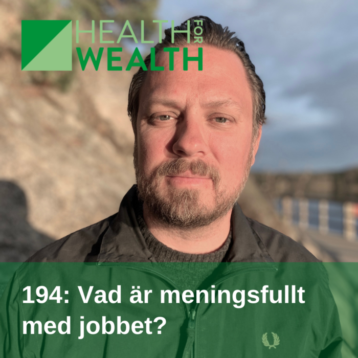 194 - Vad är meningsfullt med jobbet?