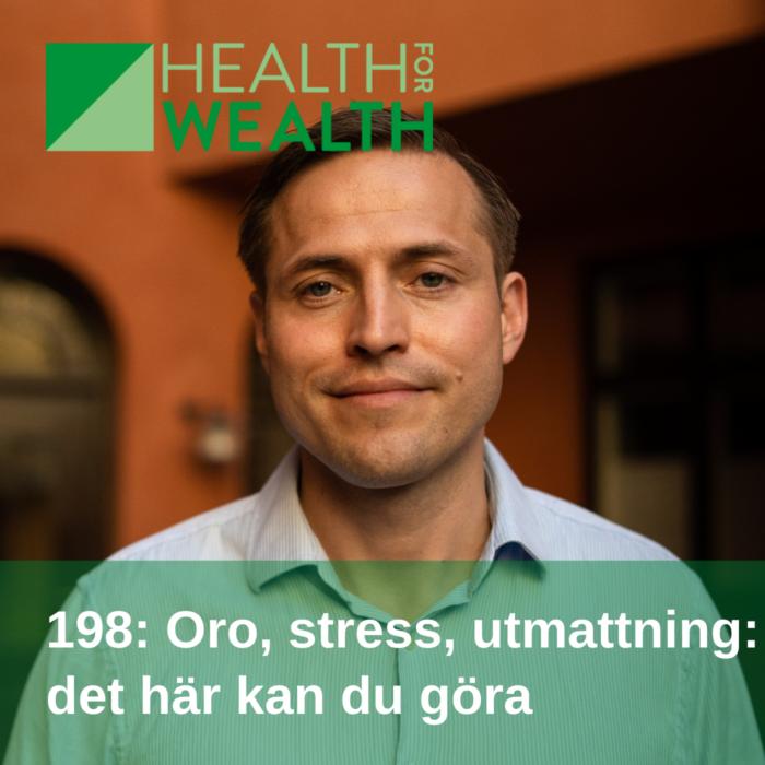 198: Oro, stress och utmattning - det här kan du göra