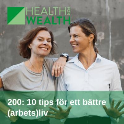200: 10 tips för ett bättre (arbets)liv