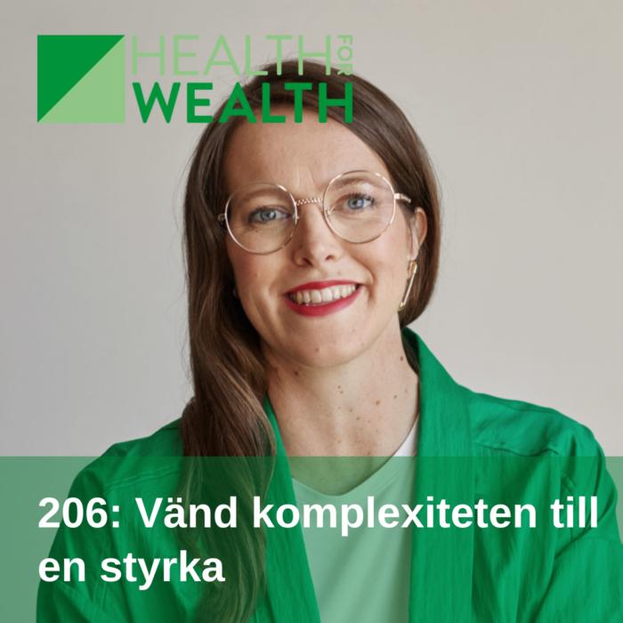 206-Vand-komplexiteten-till-en-styrka-Health-for-wealth